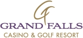 Grand Falls Casino Golf Resort